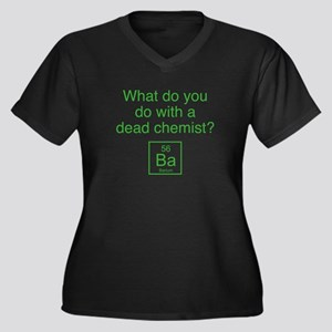 What Do You Do With A Dead Chemist? Women's Plus S