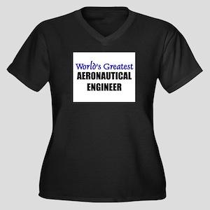 Worlds Greatest AERONAUTICAL ENGINEER Women's Plus