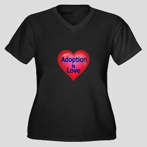 Adoption is love Plus Size T-Shirt