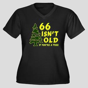 66 Isn't Old, If You're A Tree Women's Plus Size V