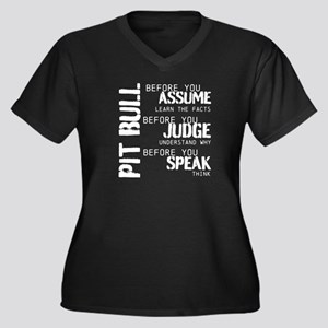 Pit Bull Before You Assume Plus Size T-Shirt
