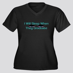 I Will Sleep When They Graduate Plus Size T-Shirt
