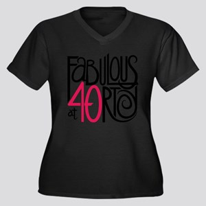 Fabulous at 40rty! Plus Size T-Shirt