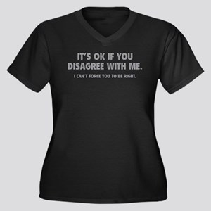 Disagree with me Women's Plus Size V-Neck Dark T-S
