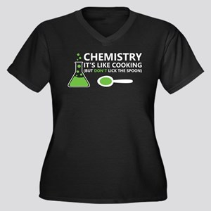 Funny Chemistry Sayings Plus Size T-Shirt
