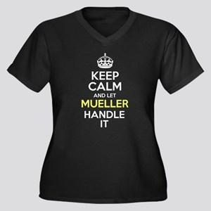 Keep Calm And Let Mueller Handle It Plus Size T-Sh