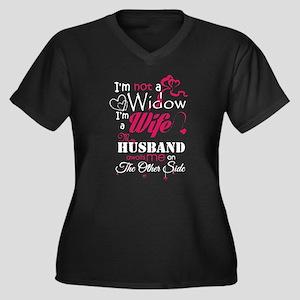 I AM NOT A WIDOW , I AM A WIFE , Plus Size T-Shirt
