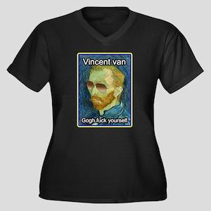 Vincent van Gogh fuck yourself Plus Size T-Shirt