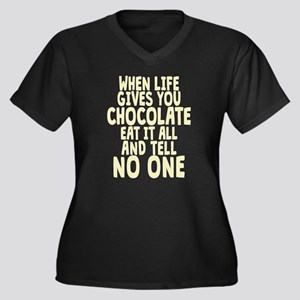 When Life hands You Chocolate Plus Size T-Shirt