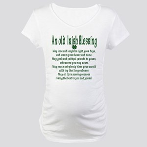 Old irish Blessing Maternity T-Shirt