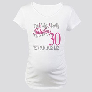 30th Birthday Gifts Maternity T-Shirt