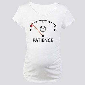 Out of Patience Maternity T-Shirt