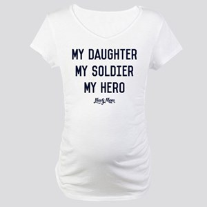 U.S. Navy My Daughter My Soldier Maternity T-Shirt