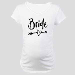 Bride Gifts Script Maternity T-Shirt