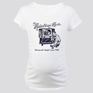 The Mainstream Media Maternity T-Shirt