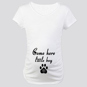 Cougar: Come Here Little Boy Maternity T-Shirt