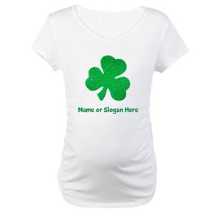 522b266e9 St Patricks Day Maternity T-Shirts - CafePress