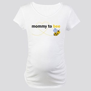 b2b4c0d64d468 Mommy To Bee Maternity T-Shirts - CafePress