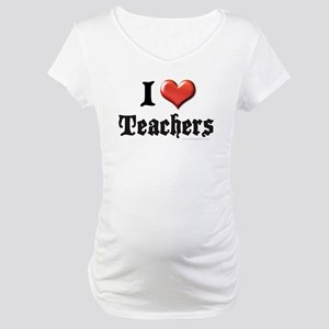 I Heart (Love) Teachers Maternity T-Shirt