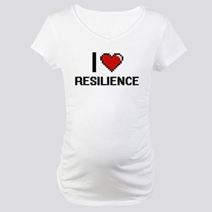 I Love Resilience Digital Design Maternity T-Shirt