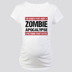 ZOMBIE APOCALYPSE - The hardest part Maternity T-S