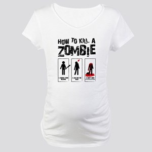 Kill Zombies Maternity T-Shirt