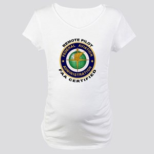 FAA Certified Remote Pilot Maternity T-Shirt
