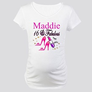 FABULOUS 16TH Maternity T-Shirt