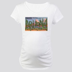 Arizona Greetings Maternity T-Shirt