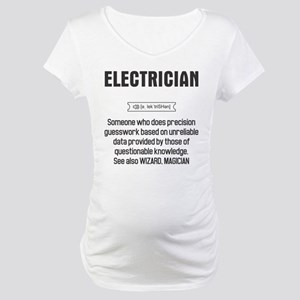 Funny Electrician Definition Maternity T-Shirt