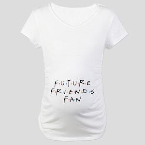 Future Friends Fan Maternity T-Shirt