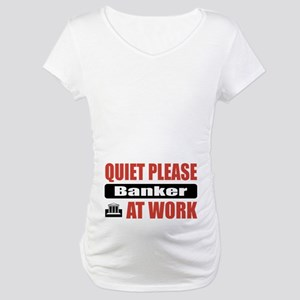 Banker Work Maternity T-Shirt