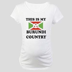 This Is My Burundi Country Maternity T-Shirt