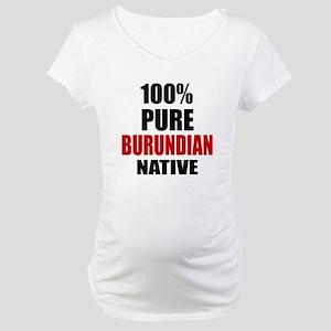100 % Pure Burundian Native Maternity T-Shirt