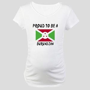 Proud To Be Burudian Maternity T-Shirt