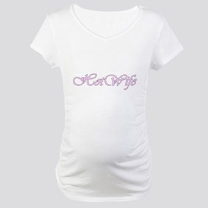 Hotwife Maternity T-Shirt