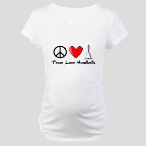 Peace, Love, Handbells Maternity T-Shirt
