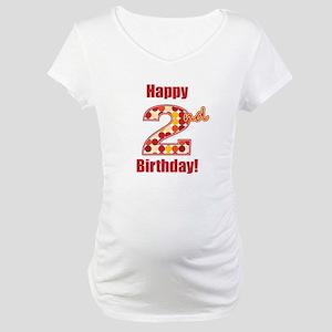 Happy 2nd Birthday! Maternity T-Shirt