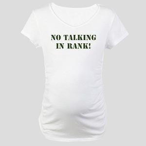 No Talking Maternity T-Shirt