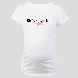 Support Girls' Basketball Maternity T-Shirt
