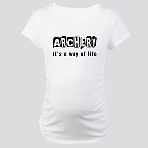 Archery it is a way of life Maternity T-Shirt