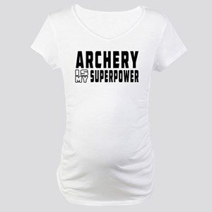 Archery Is My Superpower Maternity T-Shirt