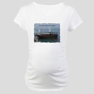 I've Sailed Where Jesus Walked Maternity T-Shirt
