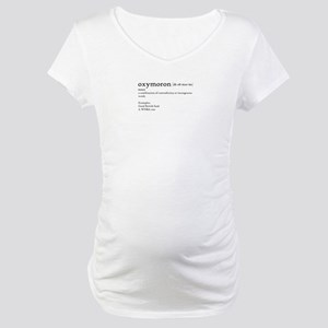 Oxymoron T-shirt Maternity T-Shirt