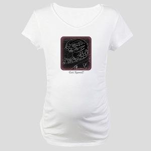 Got Speed? (Black and White) Maternity T-Shirt