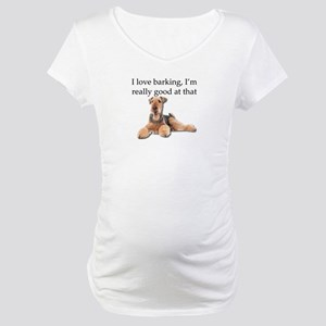 Airedale Terrier is Really good Maternity T-Shirt