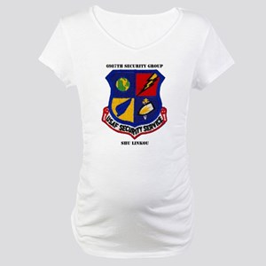 6987TH SECURITY GROUP Maternity T-Shirt