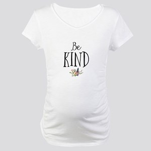 Be Kind Maternity T-Shirt