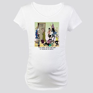 The 1st 30 Years of Teaching Maternity T-Shirt
