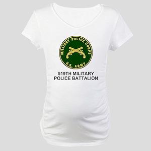 Army-519th-MP-Bn-Shirt-4 Maternity T-Shirt